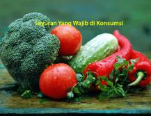 Sayuran Yang Wajib di Konsumsi
